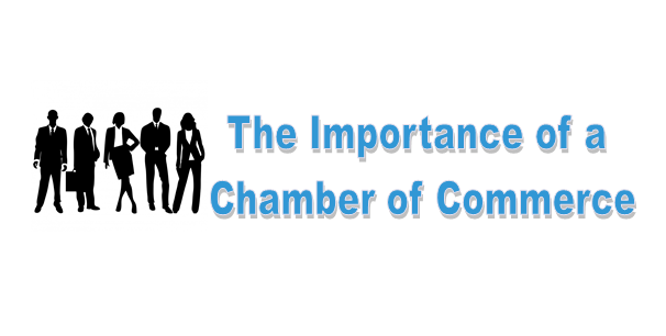 The Importance of a Chamber of Commerce